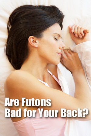 Are Futons Bad For Your Back